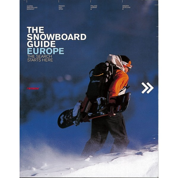 THE STORMRIDER SNOWBOARD GUIDE -EUROPE-